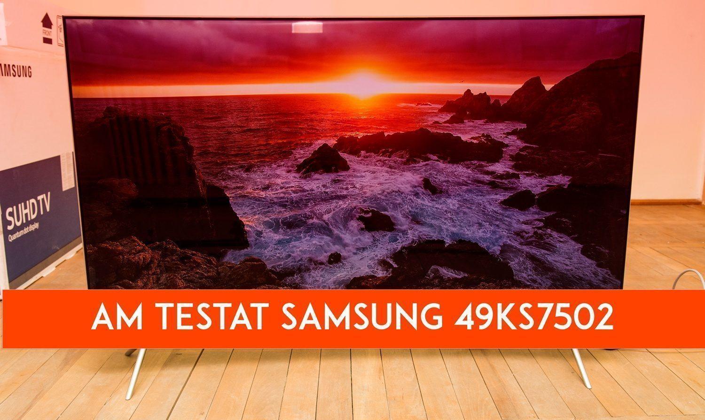 Am testat Samsung 49KS7502, un televizor curbat primit de la eMAG