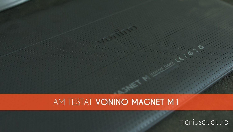 M-am jucat cu Vonino Magnet M1